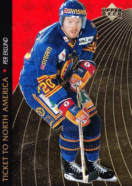 1995-96 Swedish Upper Deck Ticket to North America #5 Per Eklund<br/>5 In Stock - $2.00 each - <a href=https://centericecollectibles.foxycart.com/cart?name=1995-96%20Swedish%20Upper%20Deck%20Ticket%20to%20North%20America%20%235%20Per%20Eklund...&price=$2.00&code=240330 class=foxycart> Buy it now! </a>