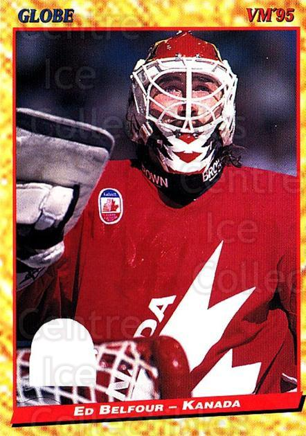 1995 Swedish Globe World Championships #74 Ed Belfour<br/>2 In Stock - $3.00 each - <a href=https://centericecollectibles.foxycart.com/cart?name=1995%20Swedish%20Globe%20World%20Championships%20%2374%20Ed%20Belfour...&quantity_max=2&price=$3.00&code=240347 class=foxycart> Buy it now! </a>