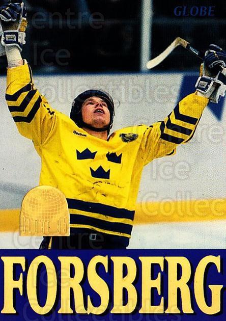 1995 Swedish Globe World Championships #254 Peter Forsberg<br/>1 In Stock - $2.00 each - <a href=https://centericecollectibles.foxycart.com/cart?name=1995%20Swedish%20Globe%20World%20Championships%20%23254%20Peter%20Forsberg...&price=$2.00&code=240387 class=foxycart> Buy it now! </a>