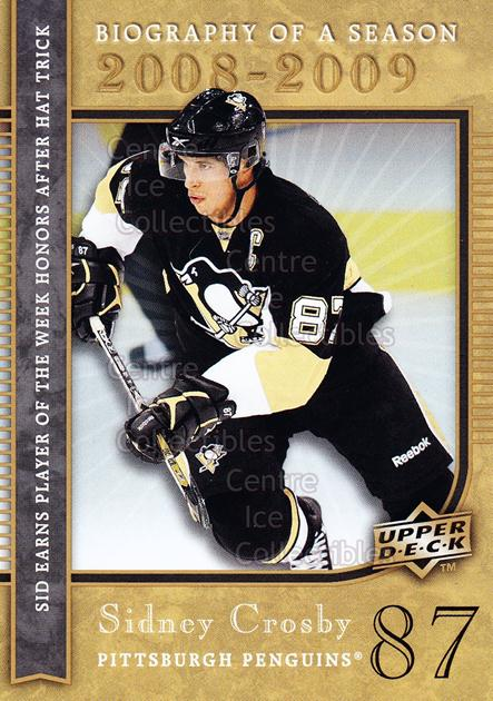 2008-09 Upper Deck Biography of a Season #13 Sidney Crosby<br/>69 In Stock - $3.00 each - <a href=https://centericecollectibles.foxycart.com/cart?name=2008-09%20Upper%20Deck%20Biography%20of%20a%20Season%20%2313%20Sidney%20Crosby...&quantity_max=69&price=$3.00&code=241050 class=foxycart> Buy it now! </a>