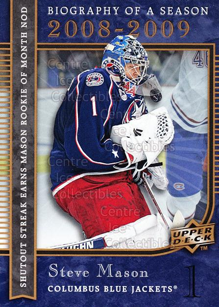 2008-09 Upper Deck Biography of a Season #17 Steve Mason<br/>8 In Stock - $2.00 each - <a href=https://centericecollectibles.foxycart.com/cart?name=2008-09%20Upper%20Deck%20Biography%20of%20a%20Season%20%2317%20Steve%20Mason...&quantity_max=8&price=$2.00&code=241054 class=foxycart> Buy it now! </a>