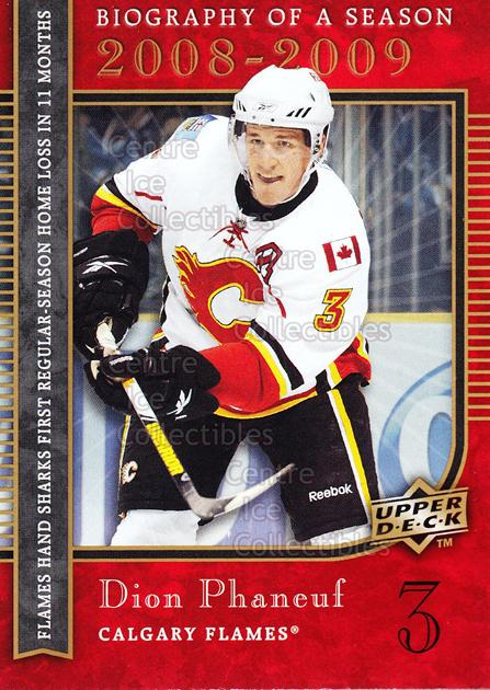 2008-09 Upper Deck Biography of a Season #22 Dion Phaneuf<br/>8 In Stock - $2.00 each - <a href=https://centericecollectibles.foxycart.com/cart?name=2008-09%20Upper%20Deck%20Biography%20of%20a%20Season%20%2322%20Dion%20Phaneuf...&price=$2.00&code=241059 class=foxycart> Buy it now! </a>