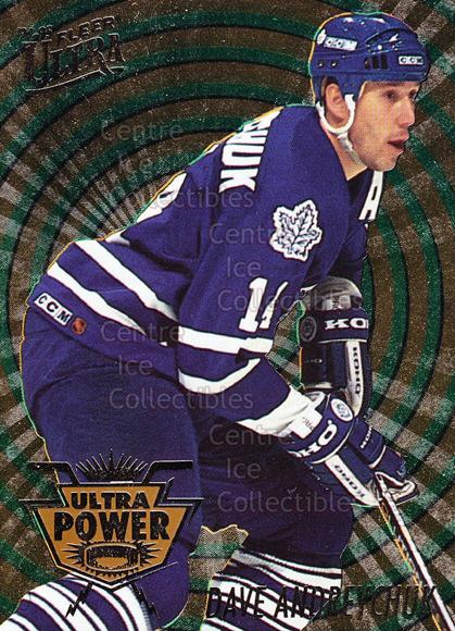 1994-95 Ultra Power #1 Dave Andreychuk<br/>2 In Stock - $3.00 each - <a href=https://centericecollectibles.foxycart.com/cart?name=1994-95%20Ultra%20Power%20%231%20Dave%20Andreychuk...&quantity_max=2&price=$3.00&code=241129 class=foxycart> Buy it now! </a>