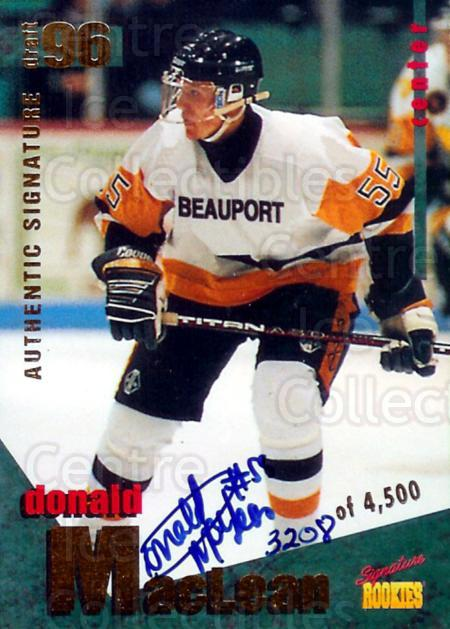 1995 Signature Rookies Draft 96 Signature #14 Donald MacLean<br/>3 In Stock - $3.00 each - <a href=https://centericecollectibles.foxycart.com/cart?name=1995%20Signature%20Rookies%20Draft%2096%20Signature%20%2314%20Donald%20MacLean...&price=$3.00&code=241384 class=foxycart> Buy it now! </a>