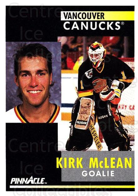 1991-92 Pinnacle #158 Kirk McLean<br/>8 In Stock - $1.00 each - <a href=https://centericecollectibles.foxycart.com/cart?name=1991-92%20Pinnacle%20%23158%20Kirk%20McLean...&quantity_max=8&price=$1.00&code=245452 class=foxycart> Buy it now! </a>