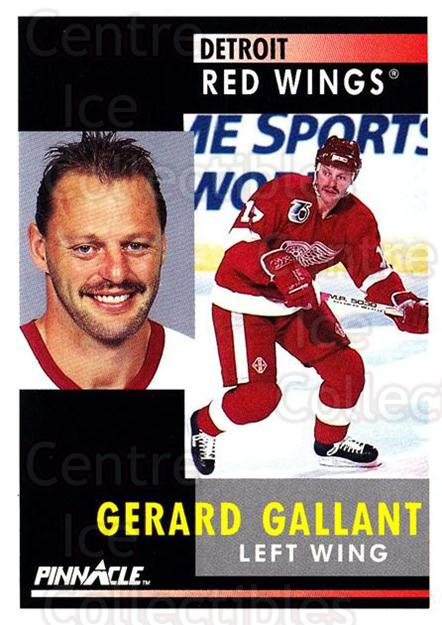1991-92 Pinnacle #205 Gerard Gallant<br/>7 In Stock - $1.00 each - <a href=https://centericecollectibles.foxycart.com/cart?name=1991-92%20Pinnacle%20%23205%20Gerard%20Gallant...&quantity_max=7&price=$1.00&code=245499 class=foxycart> Buy it now! </a>