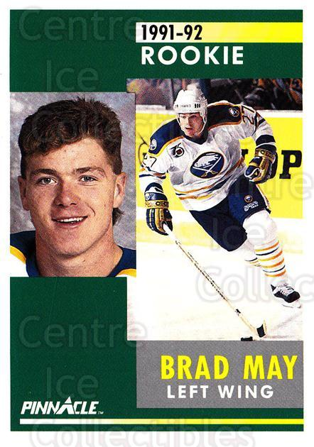1991-92 Pinnacle #302 Brad May<br/>7 In Stock - $1.00 each - <a href=https://centericecollectibles.foxycart.com/cart?name=1991-92%20Pinnacle%20%23302%20Brad%20May...&quantity_max=7&price=$1.00&code=245596 class=foxycart> Buy it now! </a>