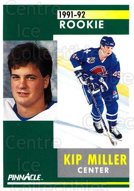 1991-92 Pinnacle #306 Kip Miller<br/>8 In Stock - $1.00 each - <a href=https://centericecollectibles.foxycart.com/cart?name=1991-92%20Pinnacle%20%23306%20Kip%20Miller...&quantity_max=8&price=$1.00&code=245600 class=foxycart> Buy it now! </a>