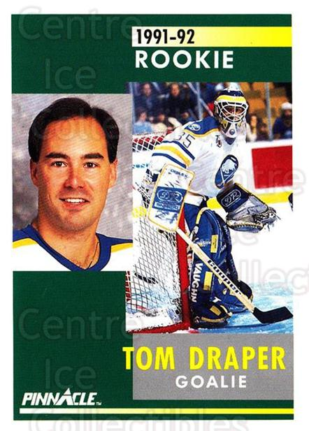 1991-92 Pinnacle #341 Tom Draper<br/>7 In Stock - $1.00 each - <a href=https://centericecollectibles.foxycart.com/cart?name=1991-92%20Pinnacle%20%23341%20Tom%20Draper...&quantity_max=7&price=$1.00&code=245635 class=foxycart> Buy it now! </a>