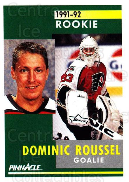 1991-92 Pinnacle #343 Dominic Roussel<br/>7 In Stock - $1.00 each - <a href=https://centericecollectibles.foxycart.com/cart?name=1991-92%20Pinnacle%20%23343%20Dominic%20Roussel...&quantity_max=7&price=$1.00&code=245637 class=foxycart> Buy it now! </a>