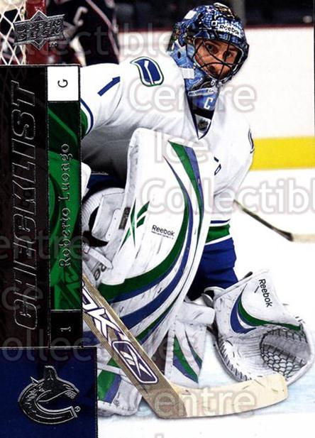 2009-10 Upper Deck #199 Roberto Luongo, Checklist<br/>6 In Stock - $1.00 each - <a href=https://centericecollectibles.foxycart.com/cart?name=2009-10%20Upper%20Deck%20%23199%20Roberto%20Luongo,...&quantity_max=6&price=$1.00&code=247529 class=foxycart> Buy it now! </a>