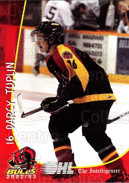 2002-03 Belleville Bulls #19 Darcy Tuplin<br/>3 In Stock - $3.00 each - <a href=https://centericecollectibles.foxycart.com/cart?name=2002-03%20Belleville%20Bulls%20%2319%20Darcy%20Tuplin...&price=$3.00&code=247860 class=foxycart> Buy it now! </a>
