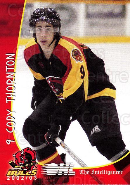 2002-03 Belleville Bulls #21 Cody Thornton<br/>1 In Stock - $3.00 each - <a href=https://centericecollectibles.foxycart.com/cart?name=2002-03%20Belleville%20Bulls%20%2321%20Cody%20Thornton...&price=$3.00&code=247861 class=foxycart> Buy it now! </a>