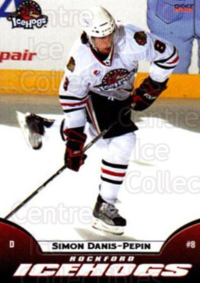 2009-10 Rockford Ice Hogs #12 Simon Danis-Pepin<br/>6 In Stock - $3.00 each - <a href=https://centericecollectibles.foxycart.com/cart?name=2009-10%20Rockford%20Ice%20Hogs%20%2312%20Simon%20Danis-Pep...&quantity_max=6&price=$3.00&code=248152 class=foxycart> Buy it now! </a>