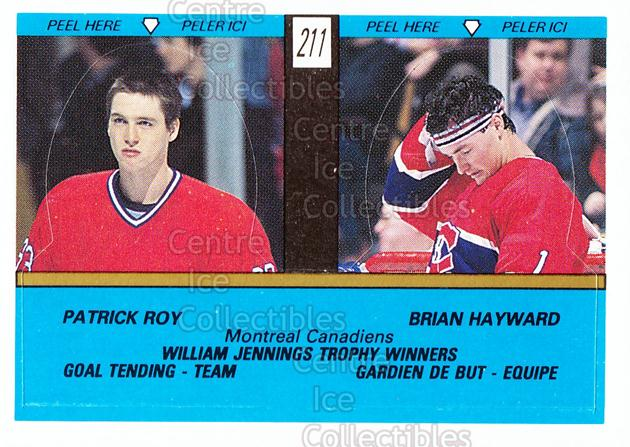 1989-90 O-Pee-Chee Stickers #211-0 Patrick Roy, Brian Hayward<br/>12 In Stock - $3.00 each - <a href=https://centericecollectibles.foxycart.com/cart?name=1989-90%20O-Pee-Chee%20Stickers%20%23211-0%20Patrick%20Roy,%20Br...&quantity_max=12&price=$3.00&code=248381 class=foxycart> Buy it now! </a>