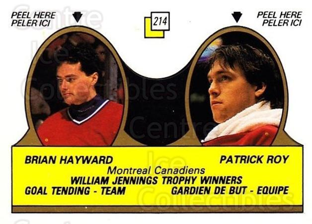 1988-89 O-pee-chee Stickers #214-0 Patrick Roy, Brian Hayward<br/>2 In Stock - $5.00 each - <a href=https://centericecollectibles.foxycart.com/cart?name=1988-89%20O-pee-chee%20Stickers%20%23214-0%20Patrick%20Roy,%20Br...&quantity_max=2&price=$5.00&code=248668 class=foxycart> Buy it now! </a>