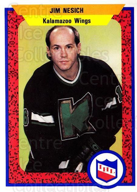 1991-92 ProCards AHL IHL #148 Jim Nesich<br/>2 In Stock - $2.00 each - <a href=https://centericecollectibles.foxycart.com/cart?name=1991-92%20ProCards%20AHL%20IHL%20%23148%20Jim%20Nesich...&quantity_max=2&price=$2.00&code=250975 class=foxycart> Buy it now! </a>