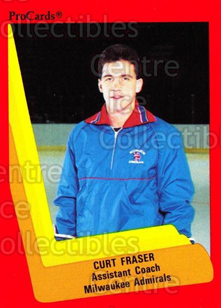 1990-91 ProCards AHL IHL #327 Curt Fraser<br/>22 In Stock - $2.00 each - <a href=https://centericecollectibles.foxycart.com/cart?name=1990-91%20ProCards%20AHL%20IHL%20%23327%20Curt%20Fraser...&quantity_max=22&price=$2.00&code=251470 class=foxycart> Buy it now! </a>