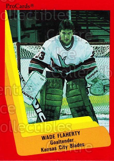 1990-91 ProCards AHL IHL #601 Wade Flaherty<br/>1 In Stock - $2.00 each - <a href=https://centericecollectibles.foxycart.com/cart?name=1990-91%20ProCards%20AHL%20IHL%20%23601%20Wade%20Flaherty...&quantity_max=1&price=$2.00&code=251474 class=foxycart> Buy it now! </a>