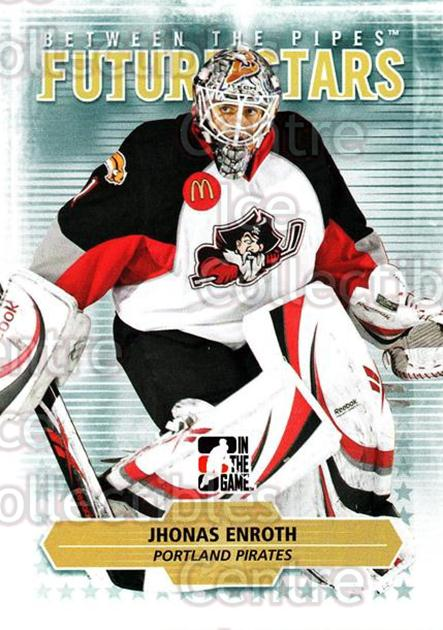 2009-10 Between The Pipes #13 Jhonas Enroth<br/>4 In Stock - $1.00 each - <a href=https://centericecollectibles.foxycart.com/cart?name=2009-10%20Between%20The%20Pipes%20%2313%20Jhonas%20Enroth...&price=$1.00&code=251532 class=foxycart> Buy it now! </a>