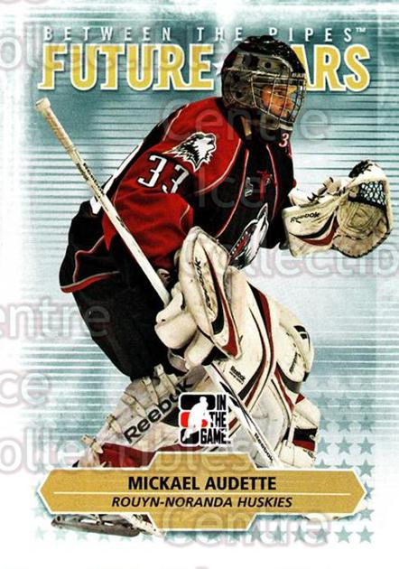 2009-10 Between The Pipes #55 Mickael Audette<br/>6 In Stock - $1.00 each - <a href=https://centericecollectibles.foxycart.com/cart?name=2009-10%20Between%20The%20Pipes%20%2355%20Mickael%20Audette...&quantity_max=6&price=$1.00&code=251574 class=foxycart> Buy it now! </a>