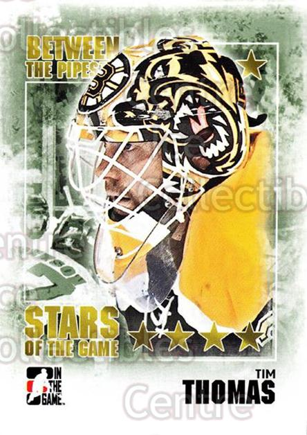 2009-10 Between The Pipes #104 Tim Thomas<br/>5 In Stock - $1.00 each - <a href=https://centericecollectibles.foxycart.com/cart?name=2009-10%20Between%20The%20Pipes%20%23104%20Tim%20Thomas...&price=$1.00&code=251623 class=foxycart> Buy it now! </a>