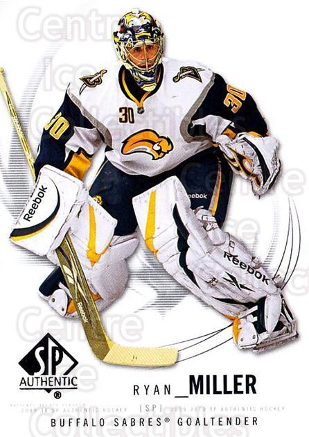 2009-10 SP Authentic #100 Ryan Miller<br/>5 In Stock - $1.00 each - <a href=https://centericecollectibles.foxycart.com/cart?name=2009-10%20SP%20Authentic%20%23100%20Ryan%20Miller...&quantity_max=5&price=$1.00&code=251769 class=foxycart> Buy it now! </a>
