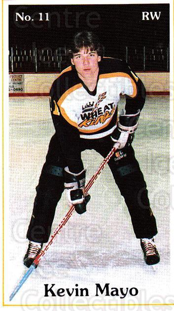 1985-86 Brandon Wheat Kings #9 Kevin Mayo<br/>6 In Stock - $3.00 each - <a href=https://centericecollectibles.foxycart.com/cart?name=1985-86%20Brandon%20Wheat%20Kings%20%239%20Kevin%20Mayo...&quantity_max=6&price=$3.00&code=25387 class=foxycart> Buy it now! </a>
