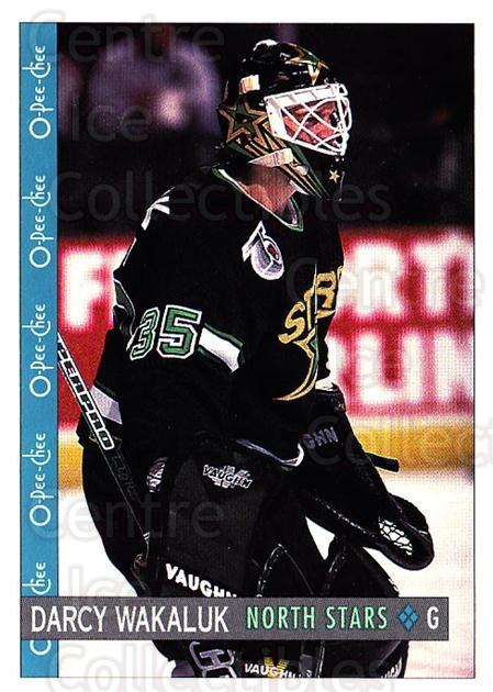 1992-93 O-Pee-Chee #63 Darcy Wakaluk<br/>6 In Stock - $1.00 each - <a href=https://centericecollectibles.foxycart.com/cart?name=1992-93%20O-Pee-Chee%20%2363%20Darcy%20Wakaluk...&quantity_max=6&price=$1.00&code=254558 class=foxycart> Buy it now! </a>