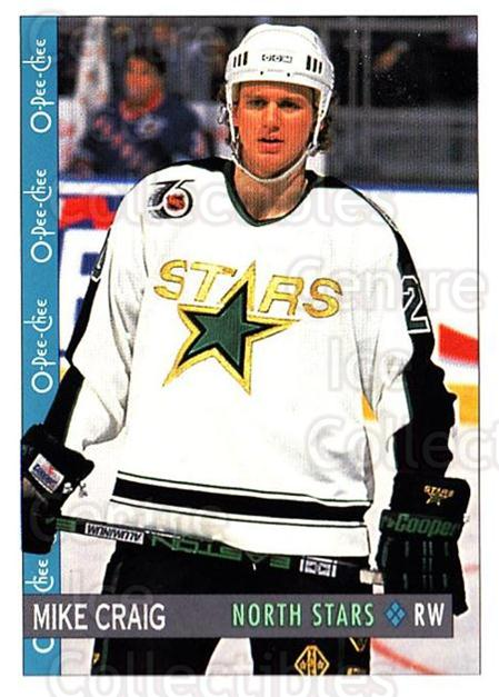 1992-93 O-Pee-Chee #103 Mike Craig<br/>5 In Stock - $1.00 each - <a href=https://centericecollectibles.foxycart.com/cart?name=1992-93%20O-Pee-Chee%20%23103%20Mike%20Craig...&quantity_max=5&price=$1.00&code=254598 class=foxycart> Buy it now! </a>