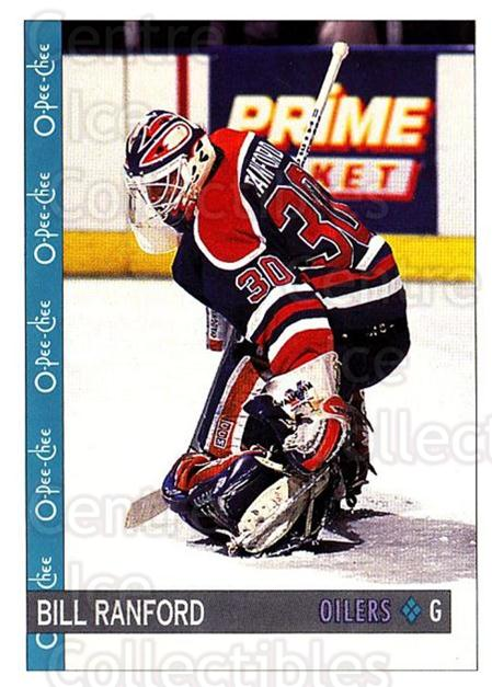 1992-93 O-Pee-Chee #137 Bill Ranford<br/>5 In Stock - $1.00 each - <a href=https://centericecollectibles.foxycart.com/cart?name=1992-93%20O-Pee-Chee%20%23137%20Bill%20Ranford...&quantity_max=5&price=$1.00&code=254632 class=foxycart> Buy it now! </a>