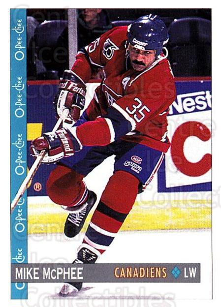 1992-93 O-Pee-Chee #199 Mike McPhee<br/>6 In Stock - $1.00 each - <a href=https://centericecollectibles.foxycart.com/cart?name=1992-93%20O-Pee-Chee%20%23199%20Mike%20McPhee...&quantity_max=6&price=$1.00&code=254694 class=foxycart> Buy it now! </a>