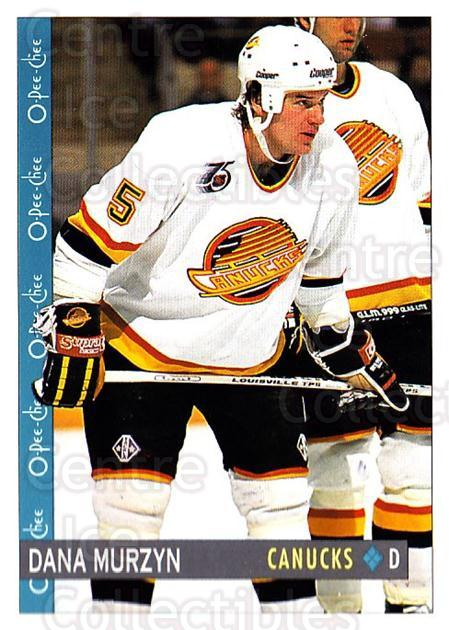 1992-93 O-Pee-Chee #241 Dana Murzyn<br/>6 In Stock - $1.00 each - <a href=https://centericecollectibles.foxycart.com/cart?name=1992-93%20O-Pee-Chee%20%23241%20Dana%20Murzyn...&quantity_max=6&price=$1.00&code=254736 class=foxycart> Buy it now! </a>