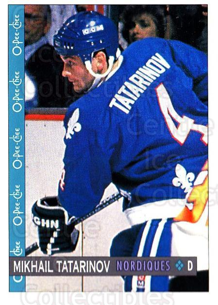 1992-93 O-Pee-Chee #253 Mikhail Tatarinov<br/>6 In Stock - $1.00 each - <a href=https://centericecollectibles.foxycart.com/cart?name=1992-93%20O-Pee-Chee%20%23253%20Mikhail%20Tatarin...&quantity_max=6&price=$1.00&code=254748 class=foxycart> Buy it now! </a>