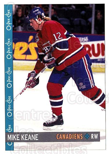 1992-93 O-Pee-Chee #274 Mike Keane<br/>3 In Stock - $1.00 each - <a href=https://centericecollectibles.foxycart.com/cart?name=1992-93%20O-Pee-Chee%20%23274%20Mike%20Keane...&quantity_max=3&price=$1.00&code=254769 class=foxycart> Buy it now! </a>