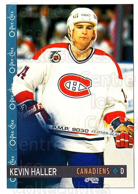 1992-93 O-Pee-Chee #290 Kevin Haller<br/>5 In Stock - $1.00 each - <a href=https://centericecollectibles.foxycart.com/cart?name=1992-93%20O-Pee-Chee%20%23290%20Kevin%20Haller...&quantity_max=5&price=$1.00&code=254785 class=foxycart> Buy it now! </a>