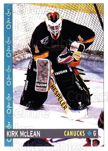 1992-93 O-Pee-Chee #349 Kirk McLean<br/>2 In Stock - $1.00 each - <a href=https://centericecollectibles.foxycart.com/cart?name=1992-93%20O-Pee-Chee%20%23349%20Kirk%20McLean...&quantity_max=2&price=$1.00&code=254844 class=foxycart> Buy it now! </a>