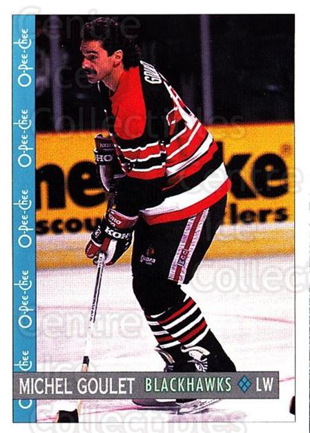 1992-93 O-Pee-Chee #358 Michel Goulet<br/>7 In Stock - $1.00 each - <a href=https://centericecollectibles.foxycart.com/cart?name=1992-93%20O-Pee-Chee%20%23358%20Michel%20Goulet...&quantity_max=7&price=$1.00&code=254853 class=foxycart> Buy it now! </a>