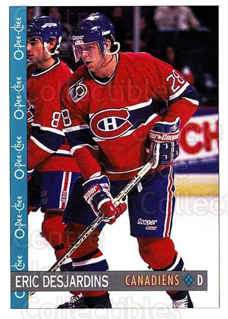 1992-93 O-Pee-Chee #360 Eric Desjardins<br/>6 In Stock - $1.00 each - <a href=https://centericecollectibles.foxycart.com/cart?name=1992-93%20O-Pee-Chee%20%23360%20Eric%20Desjardins...&quantity_max=6&price=$1.00&code=254855 class=foxycart> Buy it now! </a>