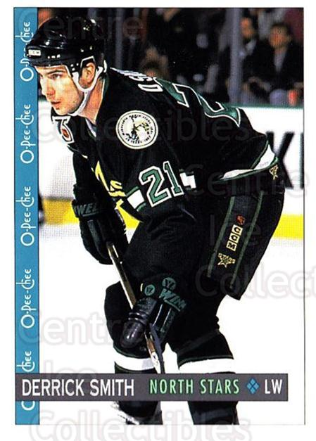 1992-93 O-Pee-Chee #363 Derrick Smith<br/>1 In Stock - $1.00 each - <a href=https://centericecollectibles.foxycart.com/cart?name=1992-93%20O-Pee-Chee%20%23363%20Derrick%20Smith...&quantity_max=1&price=$1.00&code=254858 class=foxycart> Buy it now! </a>