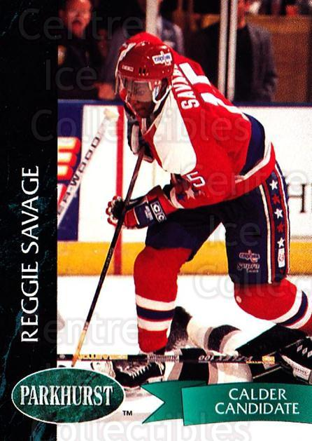 1992-93 Parkhurst #426 Reggie Savage<br/>2 In Stock - $1.00 each - <a href=https://centericecollectibles.foxycart.com/cart?name=1992-93%20Parkhurst%20%23426%20Reggie%20Savage...&quantity_max=2&price=$1.00&code=255317 class=foxycart> Buy it now! </a>