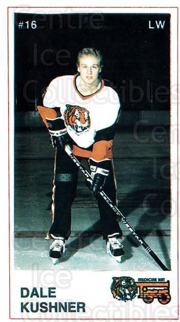 1985-86 Medicine Hat Tigers #12 Dale Kushner<br/>5 In Stock - $3.00 each - <a href=https://centericecollectibles.foxycart.com/cart?name=1985-86%20Medicine%20Hat%20Tigers%20%2312%20Dale%20Kushner...&quantity_max=5&price=$3.00&code=25594 class=foxycart> Buy it now! </a>