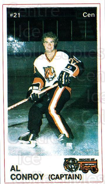 1985-86 Medicine Hat Tigers #6 Al Conroy<br/>6 In Stock - $3.00 each - <a href=https://centericecollectibles.foxycart.com/cart?name=1985-86%20Medicine%20Hat%20Tigers%20%236%20Al%20Conroy...&quantity_max=6&price=$3.00&code=25609 class=foxycart> Buy it now! </a>