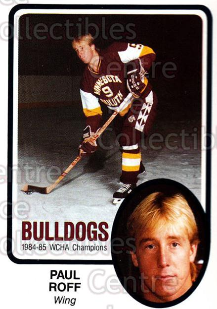 1985-86 Minnesota-Duluth Bulldogs #11 Paul Roff<br/>14 In Stock - $3.00 each - <a href=https://centericecollectibles.foxycart.com/cart?name=1985-86%20Minnesota-Duluth%20Bulldogs%20%2311%20Paul%20Roff...&quantity_max=14&price=$3.00&code=25614 class=foxycart> Buy it now! </a>