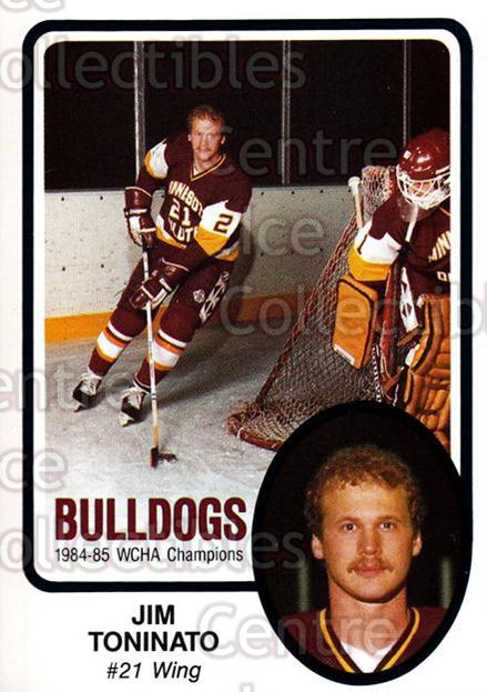 1985-86 Minnesota-Duluth Bulldogs #12 Jim Toninato<br/>12 In Stock - $3.00 each - <a href=https://centericecollectibles.foxycart.com/cart?name=1985-86%20Minnesota-Duluth%20Bulldogs%20%2312%20Jim%20Toninato...&quantity_max=12&price=$3.00&code=25615 class=foxycart> Buy it now! </a>