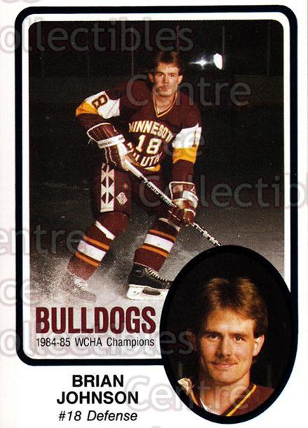 1985-86 Minnesota-Duluth Bulldogs #18 Brian Johnson<br/>8 In Stock - $3.00 each - <a href=https://centericecollectibles.foxycart.com/cart?name=1985-86%20Minnesota-Duluth%20Bulldogs%20%2318%20Brian%20Johnson...&quantity_max=8&price=$3.00&code=25621 class=foxycart> Buy it now! </a>