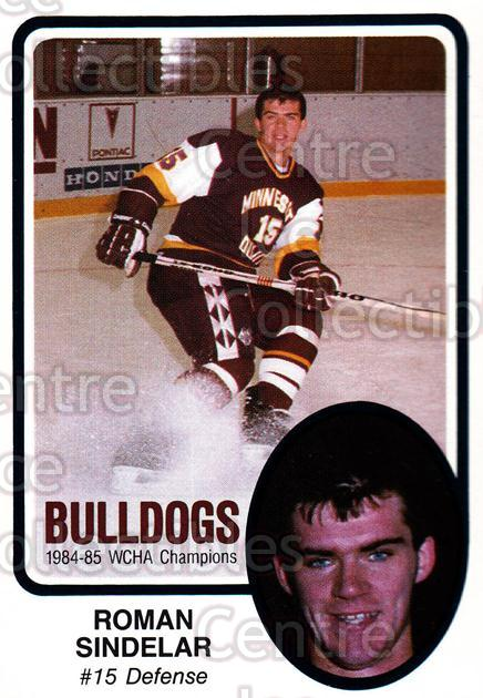 1985-86 Minnesota-Duluth Bulldogs #21 Roman Sindelar<br/>11 In Stock - $3.00 each - <a href=https://centericecollectibles.foxycart.com/cart?name=1985-86%20Minnesota-Duluth%20Bulldogs%20%2321%20Roman%20Sindelar...&quantity_max=11&price=$3.00&code=25625 class=foxycart> Buy it now! </a>