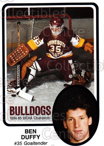 1985-86 Minnesota-Duluth Bulldogs #31 Ben Duffy<br/>14 In Stock - $3.00 each - <a href=https://centericecollectibles.foxycart.com/cart?name=1985-86%20Minnesota-Duluth%20Bulldogs%20%2331%20Ben%20Duffy...&quantity_max=14&price=$3.00&code=25635 class=foxycart> Buy it now! </a>