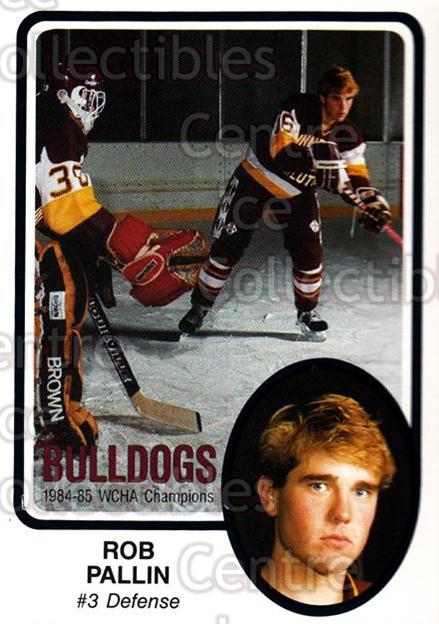 1985-86 Minnesota-Duluth Bulldogs #4 Rob Pallin<br/>11 In Stock - $3.00 each - <a href=https://centericecollectibles.foxycart.com/cart?name=1985-86%20Minnesota-Duluth%20Bulldogs%20%234%20Rob%20Pallin...&quantity_max=11&price=$3.00&code=25640 class=foxycart> Buy it now! </a>