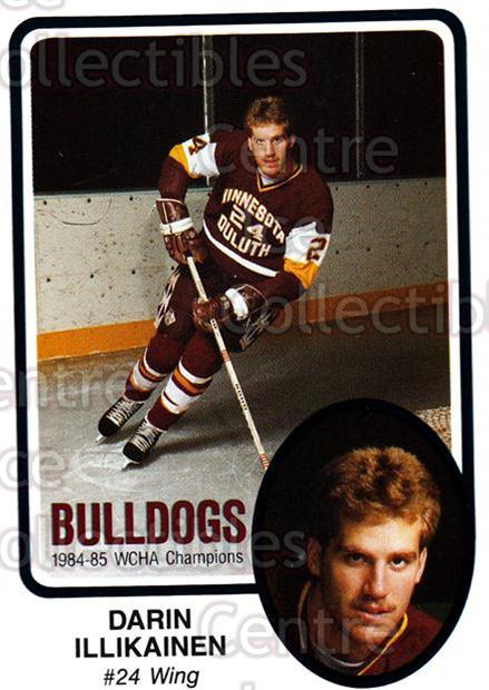 1985-86 Minnesota-Duluth Bulldogs #8 Darin Illikainen<br/>9 In Stock - $3.00 each - <a href=https://centericecollectibles.foxycart.com/cart?name=1985-86%20Minnesota-Duluth%20Bulldogs%20%238%20Darin%20Illikaine...&quantity_max=9&price=$3.00&code=25644 class=foxycart> Buy it now! </a>